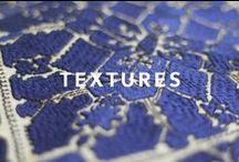 TEXTURES / Textures, Prints & Patterns