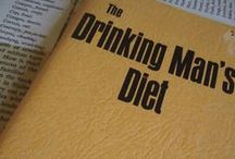 """The Drinking Man's Diet. / """"The Drinking Man's Diet"""", granddaddy and originator of all low carb diets, was first published in 1964 and sold 2,400,000 copies in 13 languages. It does not encourage drinking but understands that upwards of 60 million people in the US alone enjoy a Carbo-Free cocktail every now and then."""