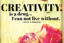 Creativity Quotes / by Lorie Yocum