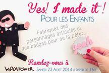 ((( Ateliers Yes! I made it! ))) / Découvrez les nouveaux ateliers du fait-main conçus pour vous! Coupez, collez, créez et vous pourrez dire : Yes! I made it!
