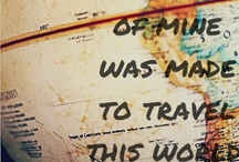 Don't Be A Tourist, Be A Traveler  / by Emma Campbell