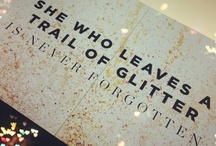 Glitter Sparkle Bling! / by Rebecca Leftwich