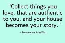 Authentic House Collection / by Rebecca Leftwich