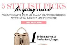 Newsletters: Style Inspiration by Achilleas Accessories / Fashion newsletters by www.achilleasaccessories.gr
