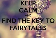 FANTASY: Fairytale /  ...once upon a time / by Chrissy Wilson