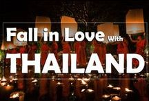Fall in Love with Thailand / Fall in Love with the Beauty of Thailand, the Land of Smiles.