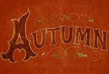 Autumn Love / by Robin Williamson
