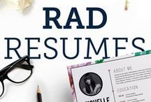 rad resumes / Stand out in a sea of boring resumes!