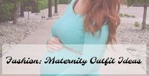 Fashion: Maternity Outfit Ideas / Pregnancy outfit ideas.
