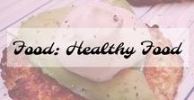 Food: Healthy food / Healthy Meal Ideas