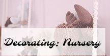 Decorating: Nursery / Decorating your Nursery