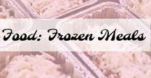 Food: Frozen Meals / Easy Frozen Meal Ideas for you busy people.
