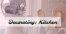 Decorating: Kitchen / Decorating your kitchen