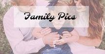 Family pics / Family Photo Ideas