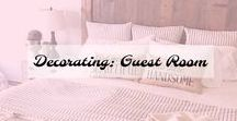 Decorating: Guest Room / Decorating your guest room