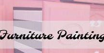 Furniture painting / Painting Furniture..the right way. Easy tips and tricks.