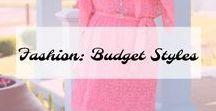 Fashion: Budget Styles / Budget Fashion Outfits