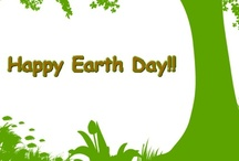 Earth Day / Earth Day is an official holiday that was pioneered to increase awareness about the environment and how humans affect the environment. God put us on this earth to live.  It is our responsibility to be good stewards of what He has given us. / by Mary Ann Clark