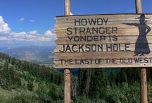 Jackson, WY / Jackson Hole - the last of the old west / by Courtney Nielson