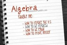 Algebra / This board is about...Algebra.   / by Maria M.