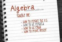 Algebra / This board is about...Algebra.