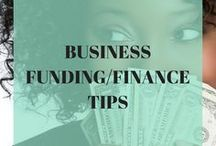 Small Business Funding & Finance Tips / Funding and finance tips for small business owners to help you get the money you need to launch and grow your business successfully.