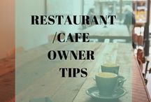 Restaurant/Cafe Owner Tips / Business tips and ideas for restaurant and cafe owners.