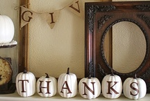 Holidays Thanksgiving & Fall {Crafts,DIY,Decorations} / by Vickie Brantley