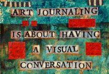 ART JOURNALING / by Kelly Allardyce