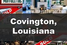 Covington, LA / From Real Estate, Restaurants and Events, this board features Covington, Louisiana.  Interested in Buying or Selling Real Estate call now 985-626-1313 or visit SellWithWayne.com