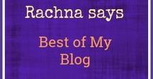 Rachna says -- Best of My blog / This board is about the best of relationships, parenting, reviews, life and raising boys.