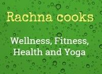 Rachna cooks - Wellness, Fitness, Health and Yoga / This is your place to be for reading my personal experiences on health, fitness and wellness. I have been working out for over 15 years now and share my own experiences so that everyone can benefit.