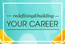 Refining&Building Your Career