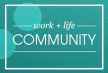 Work + Life Community / A community of resources that help women navigate work, family and long-term financial security. Share your best suggestions for women at all ages and stages.