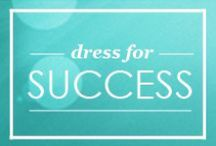 Dress for Success / Learn how to dress for success.