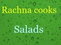 Rachna cooks | Salads / Find the delicious and healthy recipes of salads on this board. Perfect for a quick bite or a meal.