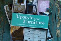 upstyle your furniture / my lovely editors and i put this board together…now we're sharing some of the images and inspiration that went into my new book, 'upstyle your furniture'!