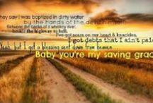 Favorite Country Lyrics / by Emily