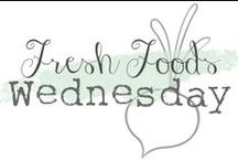 Wednesday Fresh Foods Link Up