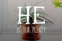 He is our plenty / by Samantha Bruns