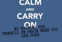 Carry On My Wayward Son / There'll be peace when you're done. *cue tears here* / by Emily Ann Evans