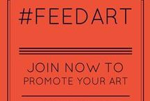 #FeedArt / Promoting artists and their art. / by Dangerous Lee