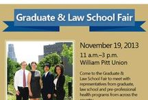 Graduate & Law School Fair Fall 2013 / Come to the Graduate & Law School Fair to meet with representatives from graduate, law school, and pre-professional health programs from across the country. November 19, 2013 from  11 a.m. - 3 p.m. at the William Pitt Union