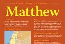 Matthew / Read it, believe it and live it