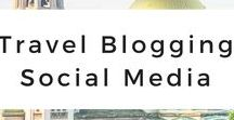 Travel Blogging Social Media / The best social media tips and advice for travel blogging and starting a successful blog.