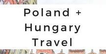 Poland + Hungary Travel / Get your Poland and Hungary wanderlust inspired through photo tours, travel tips, destination guides, travel adventures, itineraries, and travel advice.