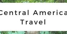 Central America Travel / Get your Central America wanderlust inspired through photo tours, travel tips, destination guides, travel adventures, itineraries, and travel advice of Mexico, Belize, Guatemala, El Salvador, Honduras, Nicaragua, Costa Rica, and Panama.