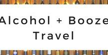 Alcohol + Booze Travel / The most essential alcohol and booze travel information for traveling the world while in pursuit of cultural experiences, festivals, tours, and food related to beer, wine, and cocktails.