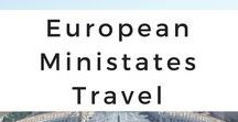 European Ministates Travel / Get your European ministates wanderlust inspired through photo tours, travel tips, destination guides, travel adventures, itineraries, and travel advice of Andorra, Liechtenstein, Luxembourg, Monaco, San Marino, and the Vatican.