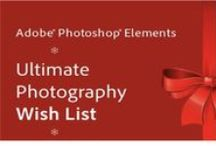 Photoshop Elements Ultimate Holiday Wish List / Make a list and check it twice! Here are  few of our favorite photography wish list items.